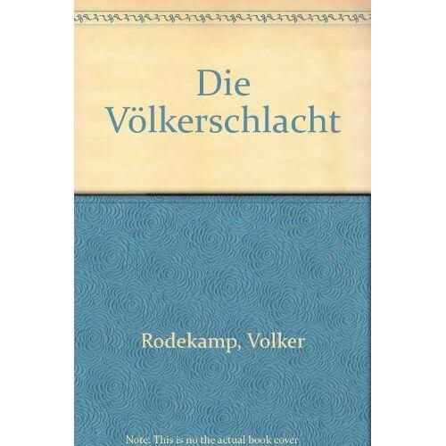 Volker Rodekamp - Völkerschlacht - Preis vom 13.01.2021 05:57:33 h