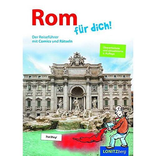 Kristina Pongracz - Rom für dich!: Der Reiseführer mit Comics und Rätseln - Preis vom 20.10.2020 04:55:35 h