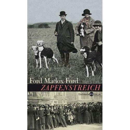 Ford, Ford Madox - Zapfenstreich: Roman - Preis vom 25.01.2021 05:57:21 h