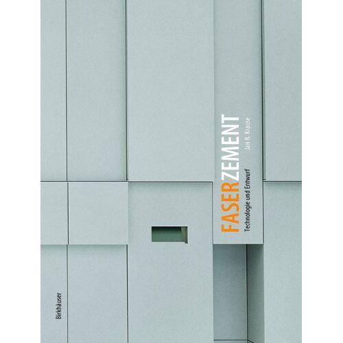 Krause, Jan R. - Faserzement: Technologie und Entwurf - Preis vom 27.02.2021 06:04:24 h