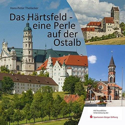 Hans-Peter Theilacker - Das Härtsfeld - eine Perle auf der Ostalb - Preis vom 28.02.2021 06:03:40 h