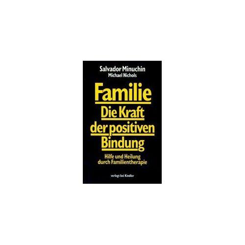 Salvador Minuchin - Familie. Die Kraft der positiven Bindung. Hilfe und Heilung durch Familientherapie - Preis vom 26.10.2020 05:55:47 h