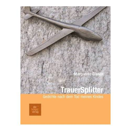 Margarete Clasen - Trauersplitter - Preis vom 24.02.2021 06:00:20 h