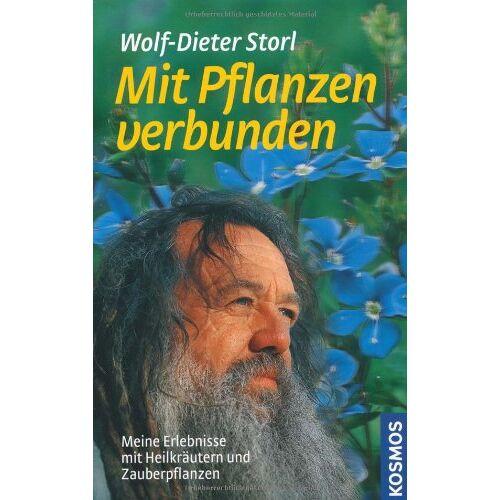 Wolf-Dieter Storl - Mit Pflanzen verbunden: Meine Erlebnisse mit Heilkräutern und Zauberpflanzen - Preis vom 28.02.2021 06:03:40 h