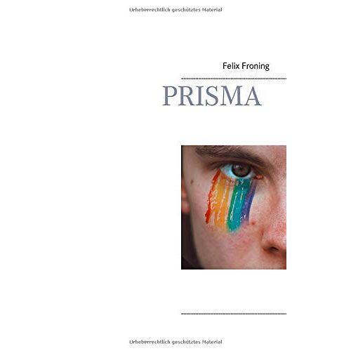 Felix Froning - Prisma - Preis vom 07.05.2021 04:52:30 h