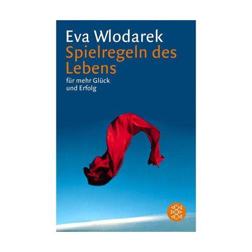Eva Wlodarek - Spielregeln des Lebens: für mehr Glück und Erfolg - Preis vom 14.04.2021 04:53:30 h