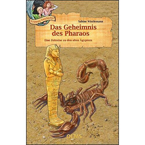 Sabine Wierlemann - Das Geheimnis des Pharaos: Eine Zeitreise zu den alten Ägyptern. - Preis vom 06.09.2020 04:54:28 h