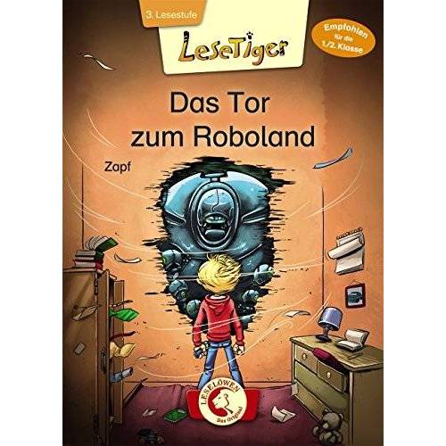 Zapf - Lesetiger - Das Tor zum Roboland - Preis vom 23.01.2021 06:00:26 h