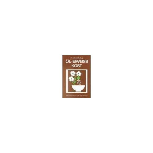 Johanna Budwig - Öl- Eiweiß- Kost. 166 Rezepte - Preis vom 26.10.2020 05:55:47 h