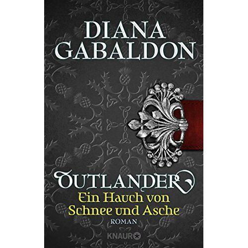 Diana Gabaldon - Outlander - Ein Hauch von Schnee und Asche: Roman (Die Outlander-Saga, Band 6) - Preis vom 23.01.2021 06:00:26 h