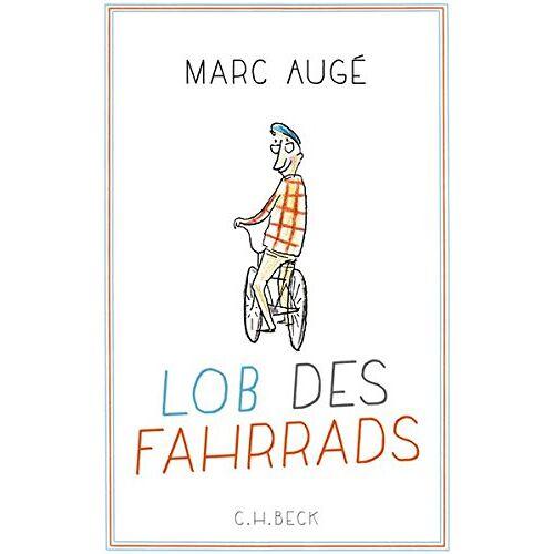 Marc Augé - Lob des Fahrrads - Preis vom 25.05.2020 05:02:06 h