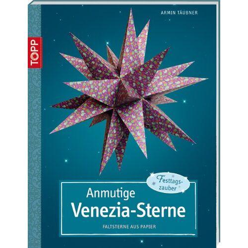 Armin Täubner - Anmutige Venezia-Sterne: Faltsterne aus Papier - Preis vom 16.01.2021 06:04:45 h