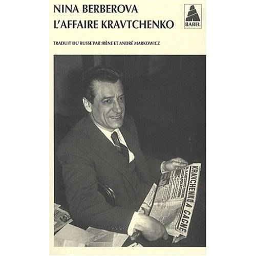Nina Berberova - L'affaire Kravtchenko - Preis vom 11.05.2021 04:49:30 h