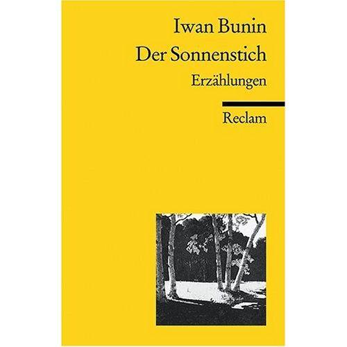 Bunin, Ivan A - Der Sonnenstich: Erzählungen - Preis vom 11.05.2021 04:49:30 h