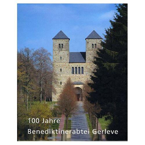 Marcel Albert - 100 Jahre Benediktinerabtei Gerleve. 100 Jahre Benediktinerabtei Gerleve - Preis vom 14.04.2021 04:53:30 h