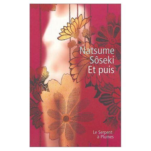 Natsume Soseki - Et puis - Preis vom 20.10.2020 04:55:35 h