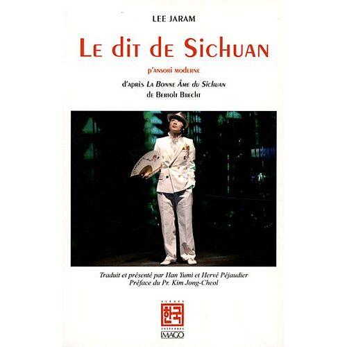 Lee Ja-Ram - Le dit du Sichuan: P'ansori moderne d'après La bonne âme du Sichuan de Bertolt Brecht - Preis vom 10.04.2021 04:53:14 h