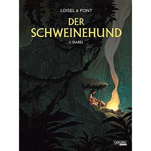 Régis Loisel - Der Schweinehund 1: Der Schweinehund 1: Isabel (1) - Preis vom 08.05.2021 04:52:27 h