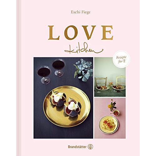 Eschi Fiege - Love kitchen - Rezepte für 2 - Preis vom 03.12.2020 05:57:36 h