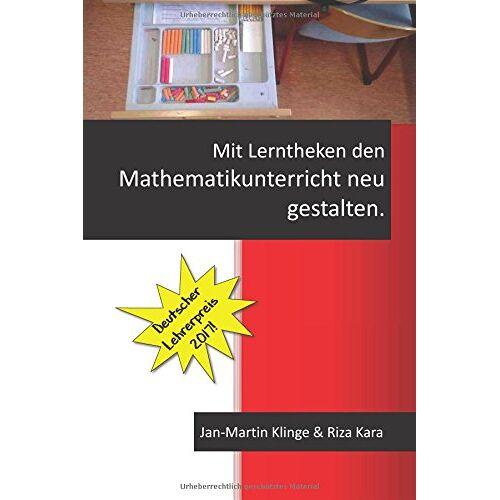 Jan-Martin Klinge - Mit Lerntheken den Mathematikunterricht neu gestalten. - Preis vom 13.05.2021 04:51:36 h