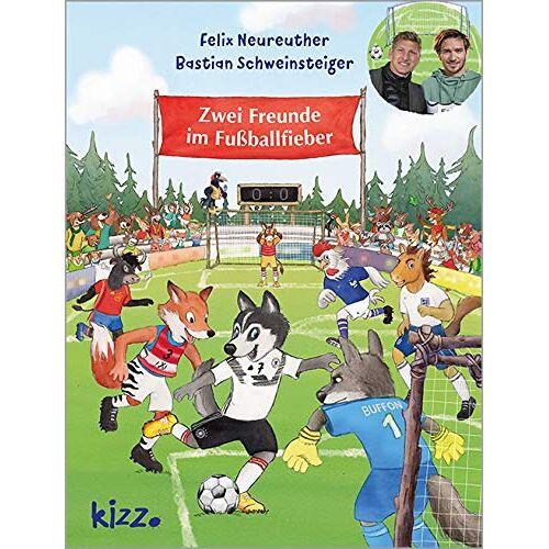 Bastian Schweinsteiger - Zwei Freunde im Fußballfieber - Preis vom 13.05.2021 04:51:36 h