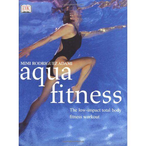 Adami, Mimi Rodriguez - Aqua Fitness (Yoga for Living) - Preis vom 16.04.2021 04:54:32 h