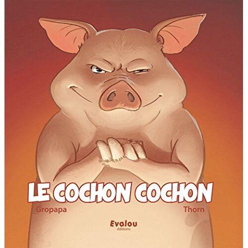 Gropapa Gropapa - Le Cochon Cochon - Preis vom 16.04.2021 04:54:32 h