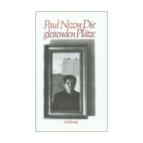 Paul Nizon - Die gleitenden Plätze - Preis vom 10.05.2021 04:48:42 h