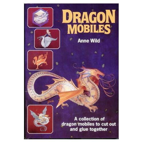 Anne Wild - Dragon Mobiles (Tarquin Make Mobiles Series) - Preis vom 13.09.2019 05:32:03 h