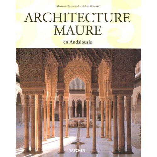 Marianne Barrucand - Architecture Maure : En Andalousie - Preis vom 16.01.2021 06:04:45 h