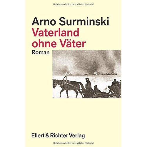Arno Surminski - Vaterland ohne Väter - Preis vom 27.02.2021 06:04:24 h