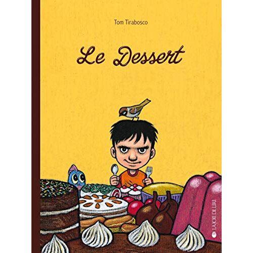 - Le dessert - Preis vom 15.04.2021 04:51:42 h