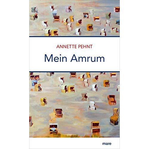 Annette Pehnt - Mein Amrum - Preis vom 15.04.2021 04:51:42 h