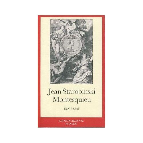 Jean Starobinski - Montesquieu: Ein Essay - Preis vom 10.04.2021 04:53:14 h
