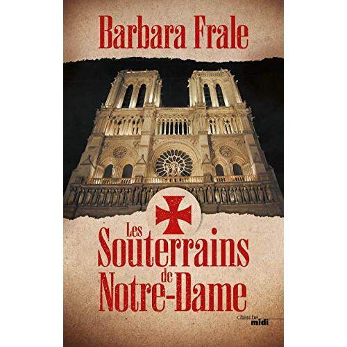 - Les Souterrains de Notre-Dame - Preis vom 18.10.2020 04:52:00 h