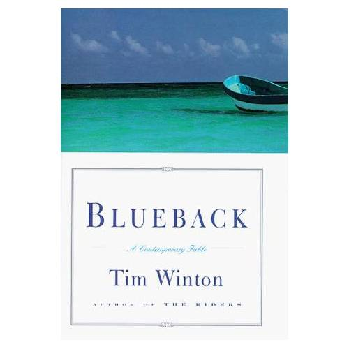 Tim Winton - BLUEBACK: A CONTEMPORARY FABLE - Preis vom 06.09.2020 04:54:28 h
