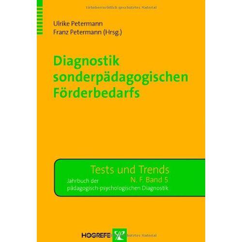 Ulrike Petermann - Diagnostik sonderpädagogischen Förderbedarfs - Preis vom 08.05.2021 04:52:27 h