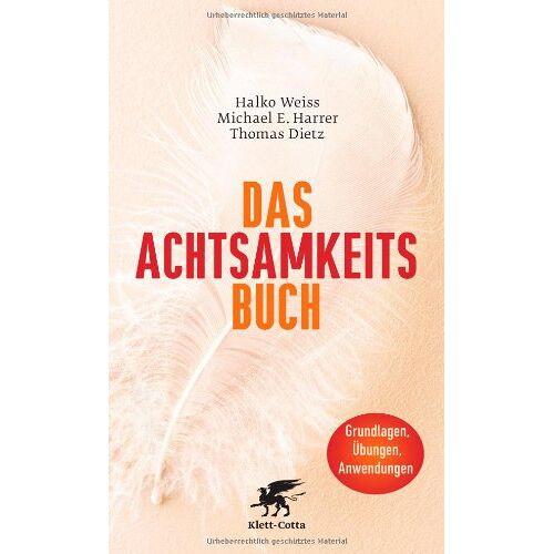 Halko Weiss - Das Achtsamkeits-Buch - Preis vom 18.09.2019 05:33:40 h