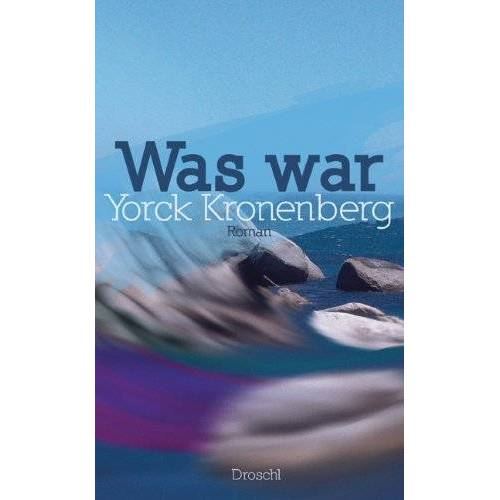 Yorck Kronenberg - Was war - Preis vom 22.04.2021 04:50:21 h