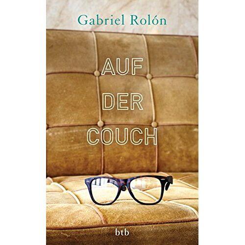Gabriel Rolón - Auf der Couch: Wahre Geschichten aus der Psychotherapie - Preis vom 27.02.2021 06:04:24 h