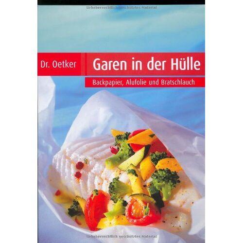 Oetker - Garen in der Hülle. Backpapier, Alufolie, Bratschlauch - Preis vom 05.09.2020 04:49:05 h
