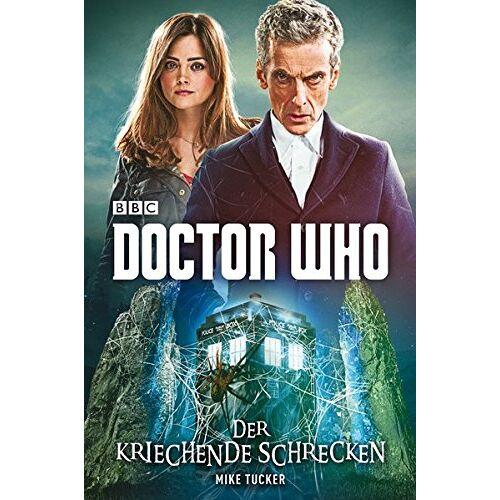 Mike Tucker - Doctor Who: Der kriechende Schrecken - Preis vom 26.02.2021 06:01:53 h