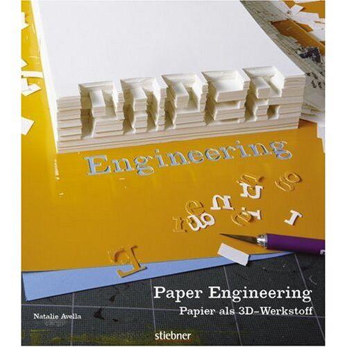 Nathalie Avella - Paper Engineering: Papier als 3D-Werkstoff - Preis vom 11.04.2021 04:47:53 h