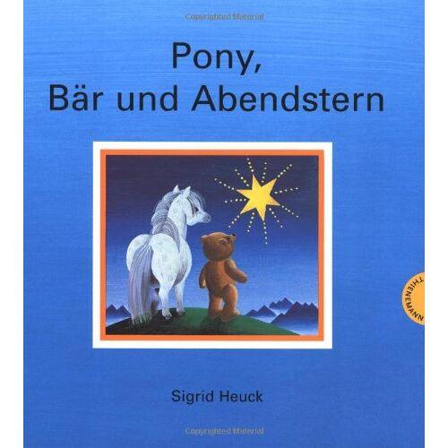 Sigrid Heuck - Pony, Bär und Abendstern - Preis vom 09.05.2021 04:52:39 h