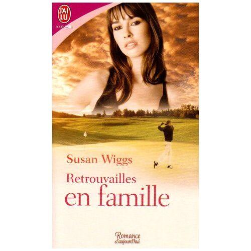 Susan Wiggs - Retrouvailles en famille - Preis vom 05.04.2020 05:00:47 h