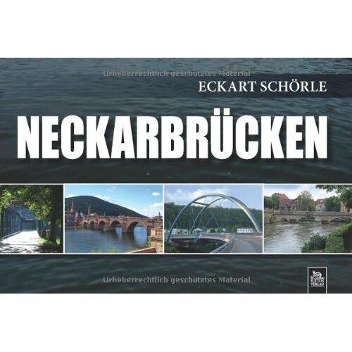 Eckart Schörle - Neckarbrücken - Preis vom 24.02.2021 06:00:20 h