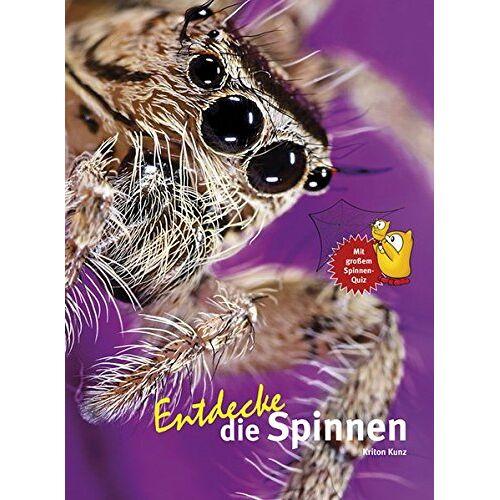 Kriton Kunz - Entdecke die Spinnen (Entdecke - Die Reihe mit der Eule) - Preis vom 14.01.2021 05:56:14 h