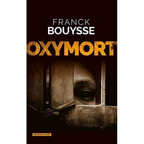 Franck Bouysse - Oxymort - Preis vom 20.10.2020 04:55:35 h