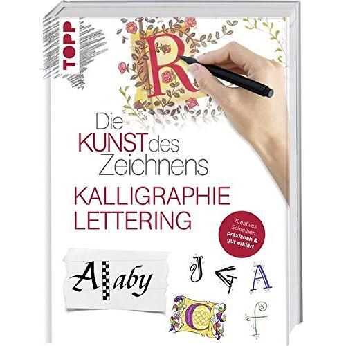 frechverlag - Die Kunst des Zeichnens - Kalligraphie & Lettering: Kreatives Schreiben: praxisnah & gut erklärt - Preis vom 25.03.2020 05:53:52 h