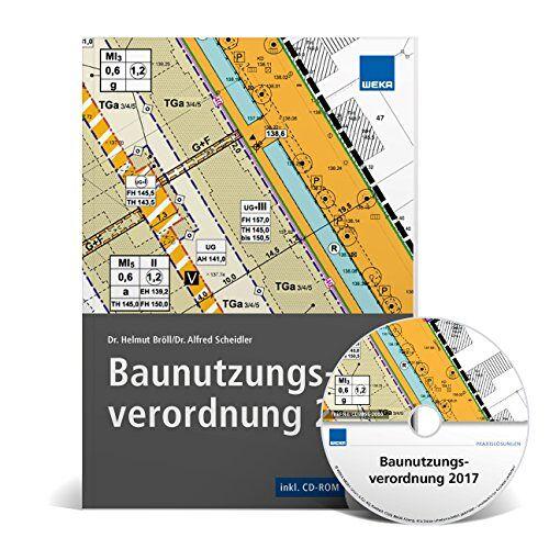 Dr. Helmut Bröll - Baunutzungsverordnung 2017 - Preis vom 24.02.2021 06:00:20 h